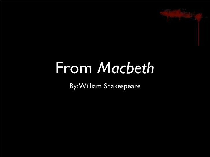 the theme of the idea that appearances can be deceptive in macbeth by william shakespeare Macbeth: appearance and reality the theme of appearance versus reality is very important in william shakespeare's macbeth the characters of duncan, macbeth, and lady macbeth are unable to differentiate between appearance and reality, resulting in tragic consequences.