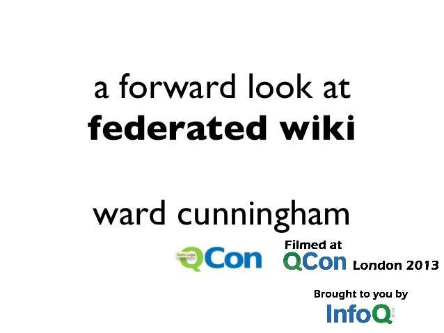 a forward look at federated wiki ward cunningham