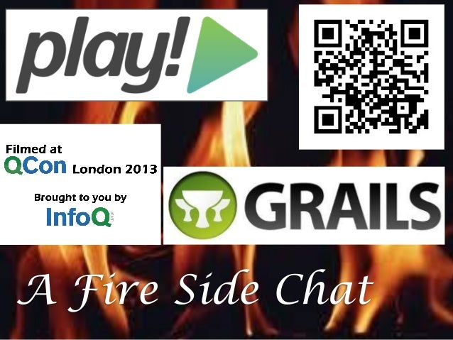 A Fire Side Chat