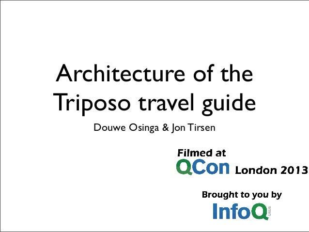Architecture of the Triposo travel guide Douwe Osinga & Jon Tirsen
