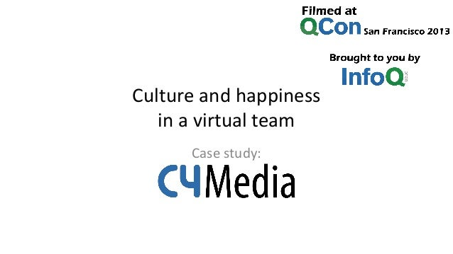 Culture and happiness in a virtual team Case study: