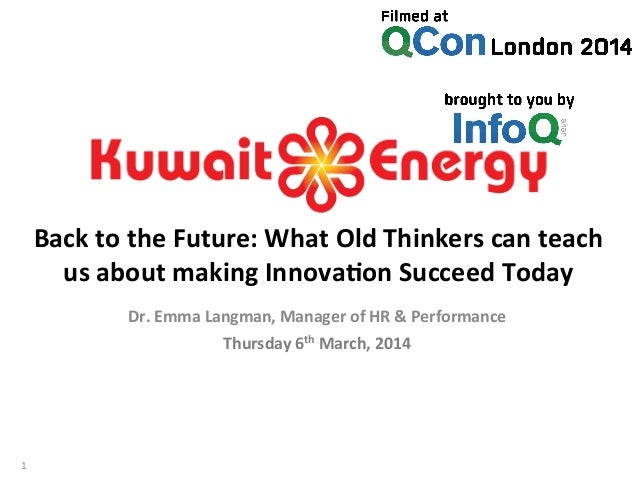 Back  to  the  Future:  What  Old  Thinkers  can  teach   us  about  making  Innova;on  Succeed...