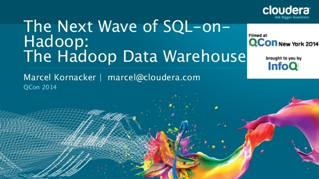 Copyright © 2013 Cloudera Inc. All rights reserved. Headline Goes Here Speaker Name or Subhead Goes Here The Next Wave of ...
