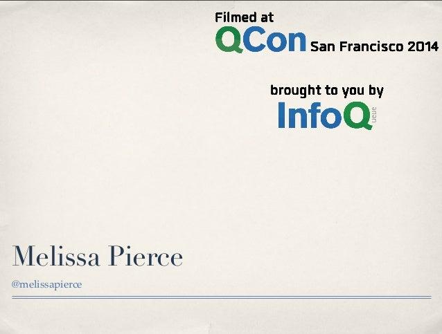 Melissa Pierce @melissapierce Wednesday, November 5, 14