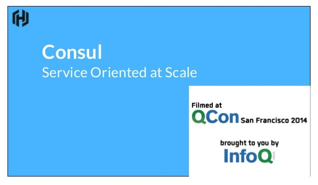Consul service oriented at scale for Hashicorp consul