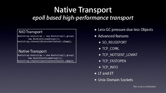 Netty @Apple: Large Scale Deployment/Connectivity