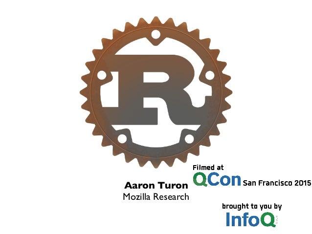 Aaron Turon  Mozilla Research