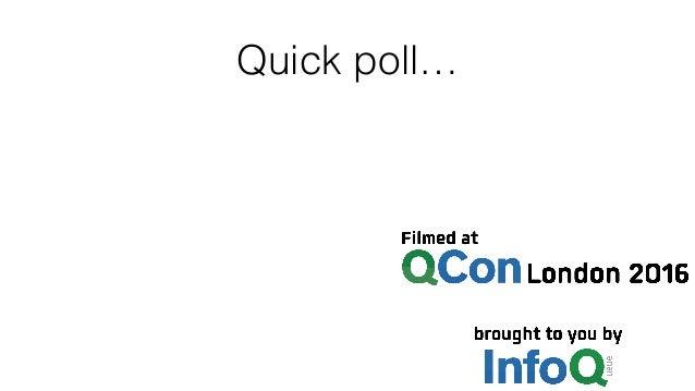 Quick poll…