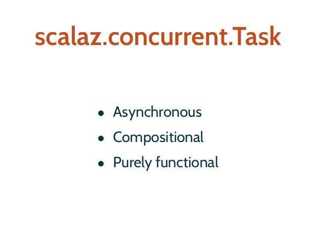 a Task is a first-class program