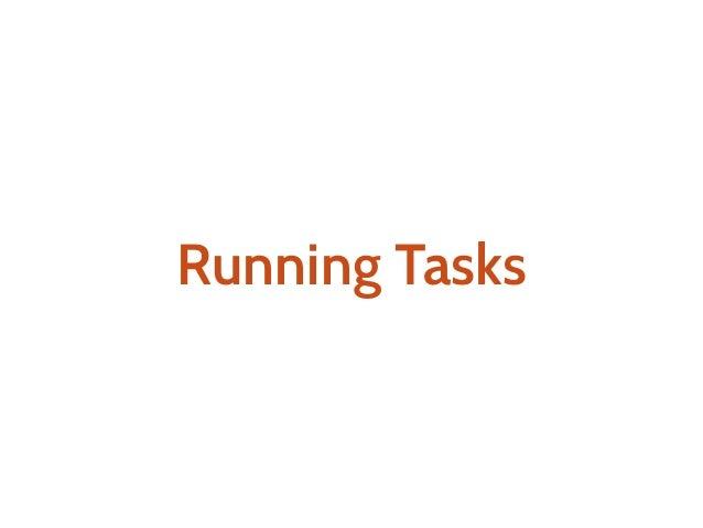 a: Task[A] a.run: A
