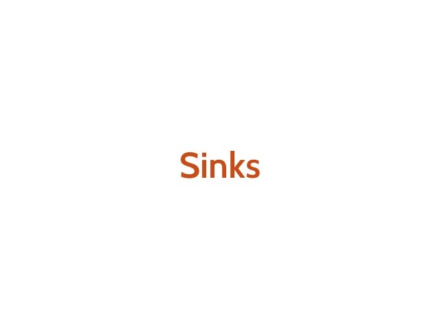 x : Process[F,A] y : Sink[F,A] x to y : Process[F,Unit]