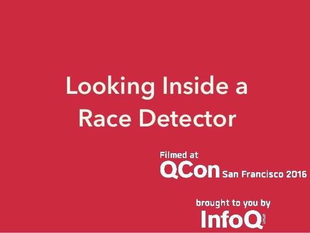 Looking Inside a Race Detector