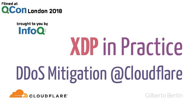 XDP in Practice: DDoS Mitigation @Cloudflare