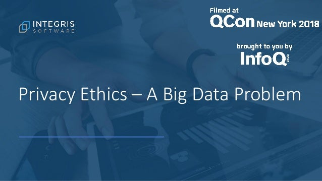 Privacy Ethics – A Big Data Problem