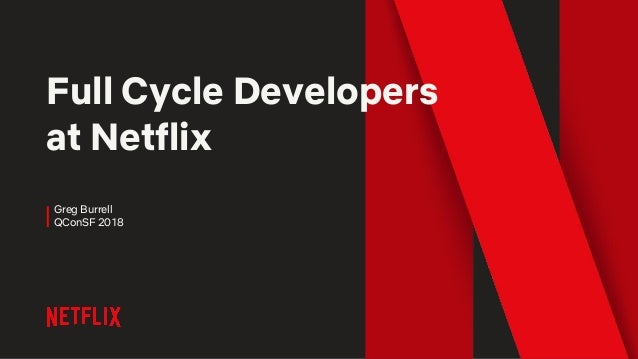 Full Cycle Developers @Netflix