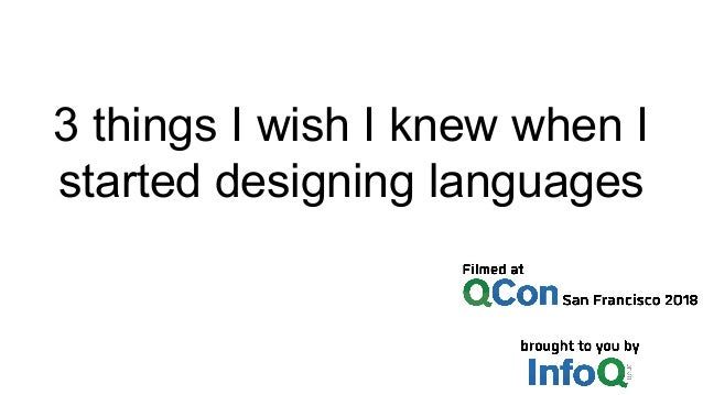 3 things I wish I knew when I started designing languages
