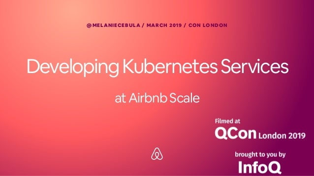 Develop Hundreds of Kubernetes Services at Scale with Airbnb