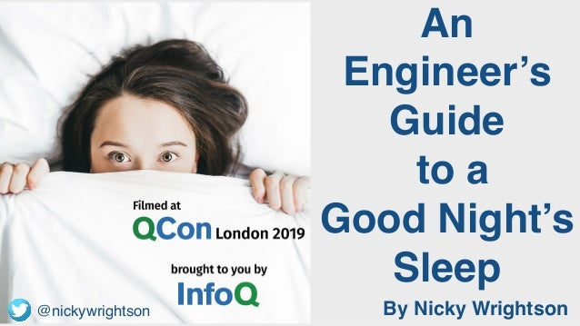 @nickywrightson An Engineer's Guide to a Good Night's Sleep By Nicky Wrightson@nickywrightson
