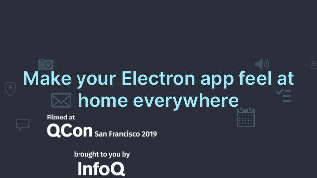 Make your Electron app feel at home everywhere