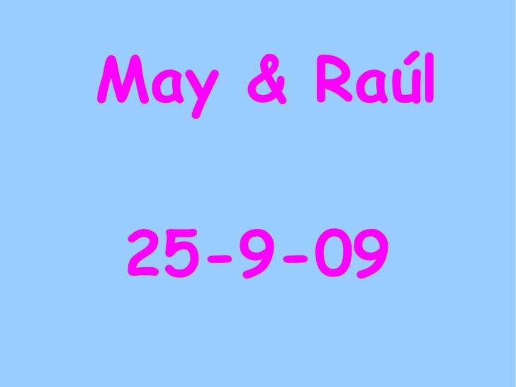 May & Raúl 25-9-09
