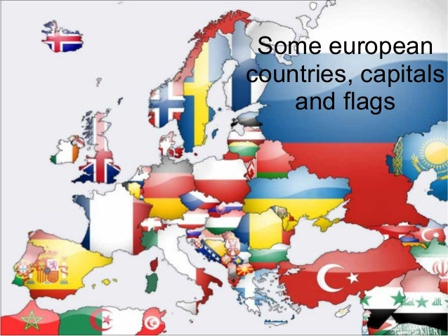 Some European Countries, Capitals And Flags ...