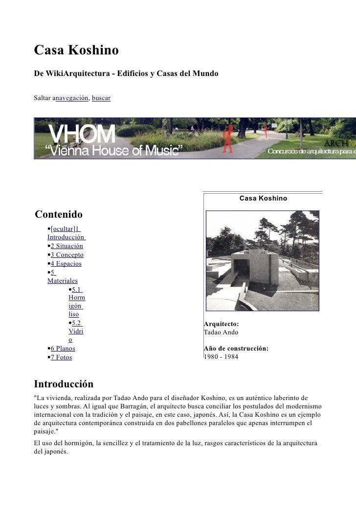 Casa KoshinoDe WikiArquitectura - Edificios y Casas del MundoSaltar anavegación, buscar                                   ...