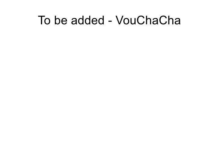 To be added - VouChaCha