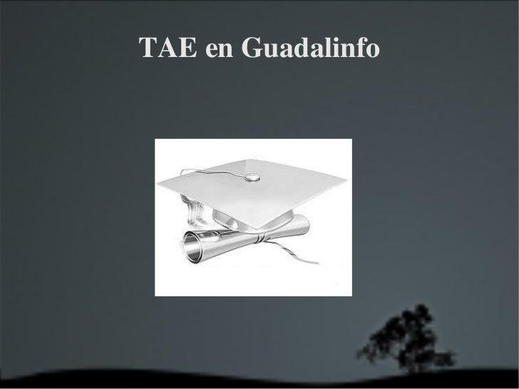 TAE en Guadalinfo