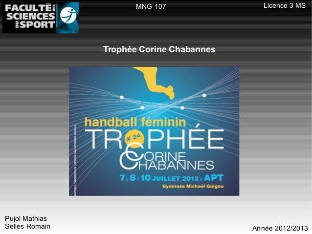 MNG 107                Licence 3 MS                Trophée Corine ChabannesPujol MathiasSelles Romain                     ...