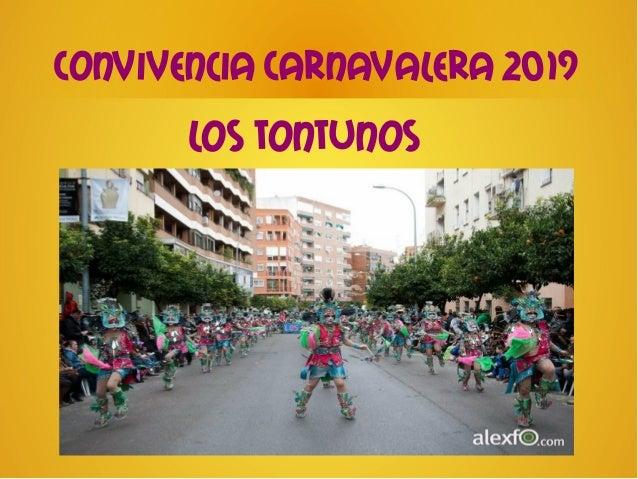 Convivencia Carnavalera 2019Los tontunos