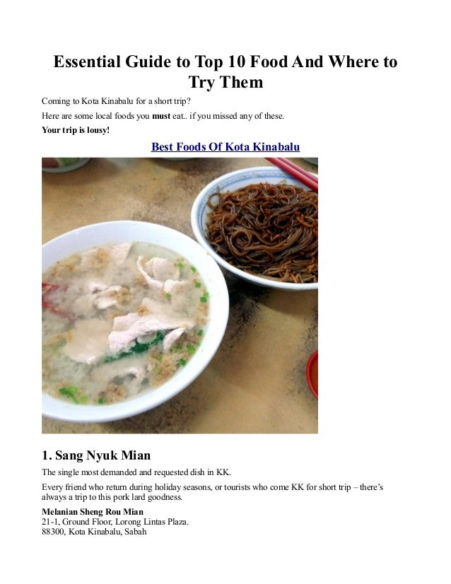 Essential Guide to Top 10 Food And Where to Try Them Coming to Kota Kinabalu for a short trip? Here are some local foods y...