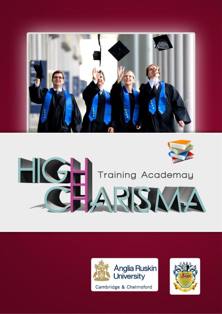 ContentsHigh Charisma CompanyMissionVisionValuesTraining ProgrmMBALong Term CoursesShort Term CoursesOne day Or Open Day C...
