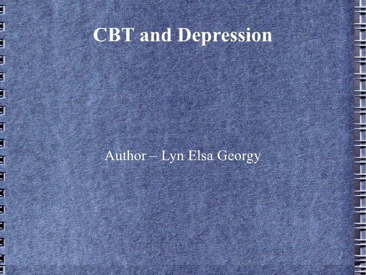CBT and Depression Author – Lyn Elsa Georgy