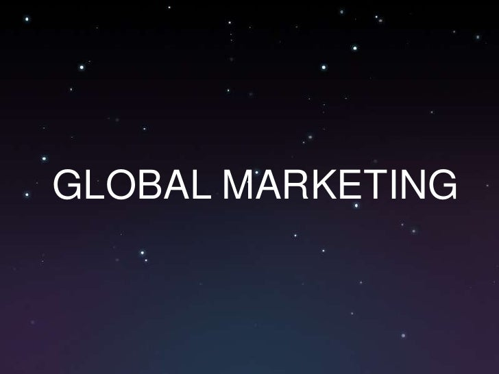 GLOBAL MARKETING<br />