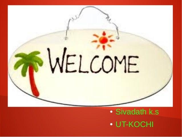 ●  Sivadath k.s  ●  UT-KOCHI