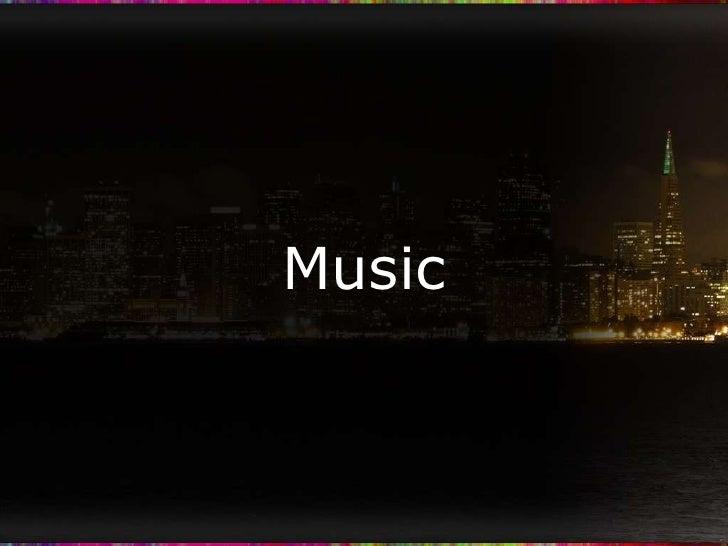 Music<br />