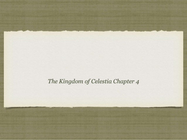 The Kingdom of Celestia Chapter 4