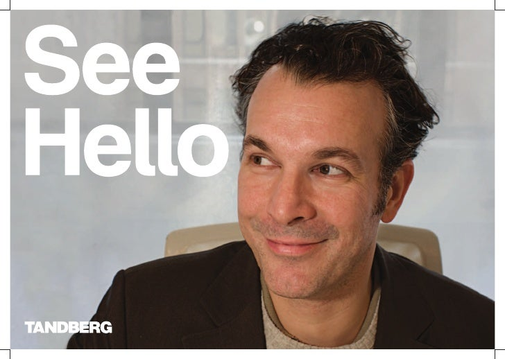 In challenging times, finding ways to work more See Hello to   efficiently is simply good business. That's what             ...