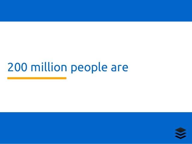 200 million people are