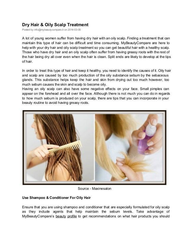 Dry Hair Amp Oily Scalp Treatment