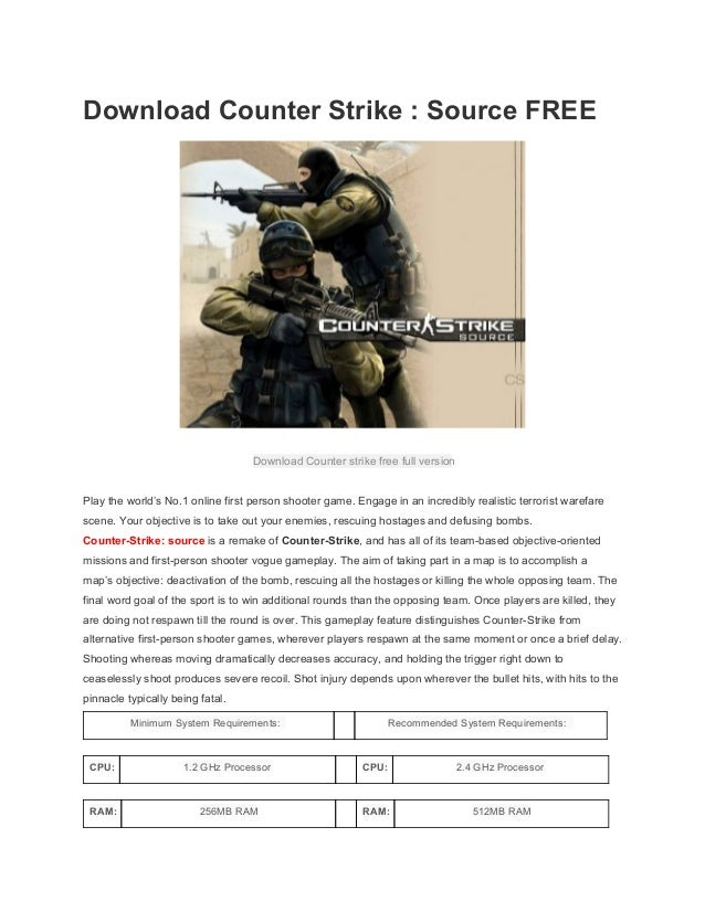 Download Counter Strike : Source FREE Download Counter strike free full version Play the world's No.1 online first person ...