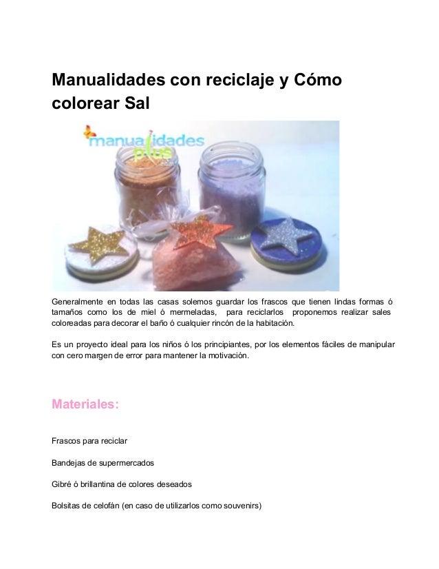 Manualidades con reciclaje y Cómo colorear Sal
