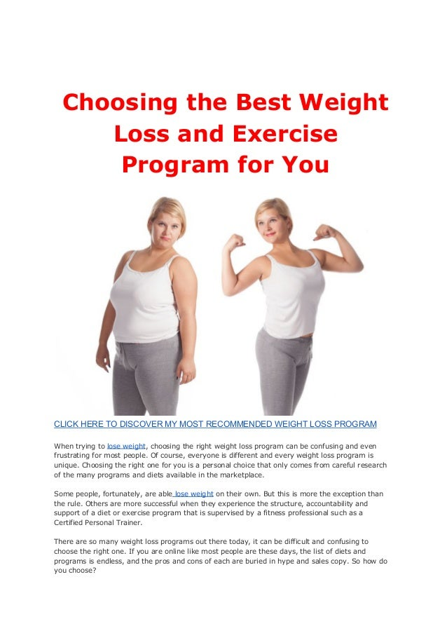 Choosing The Best Weight Loss And Exercise Program For You