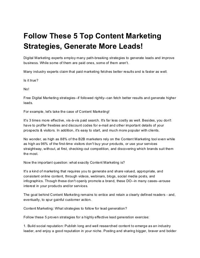 Follow These 5 Top Content Marketing Strategies, Generate More Leads! Digital Marketing experts employ many path-breaking ...