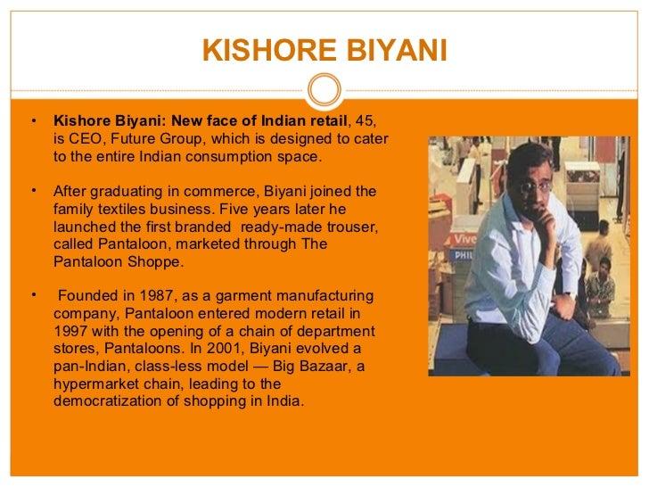 Kishore biyani ppt | retail | fashion.