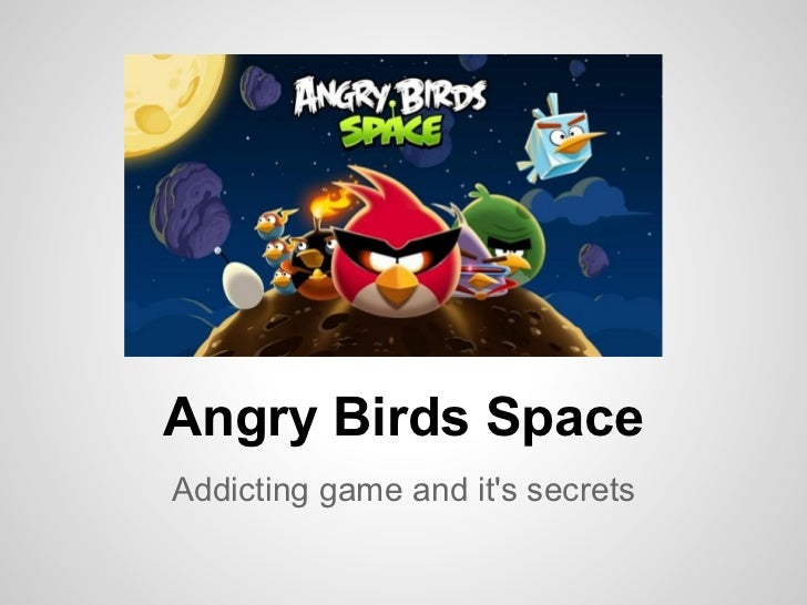 Angry Birds SpaceAddicting game and its secrets