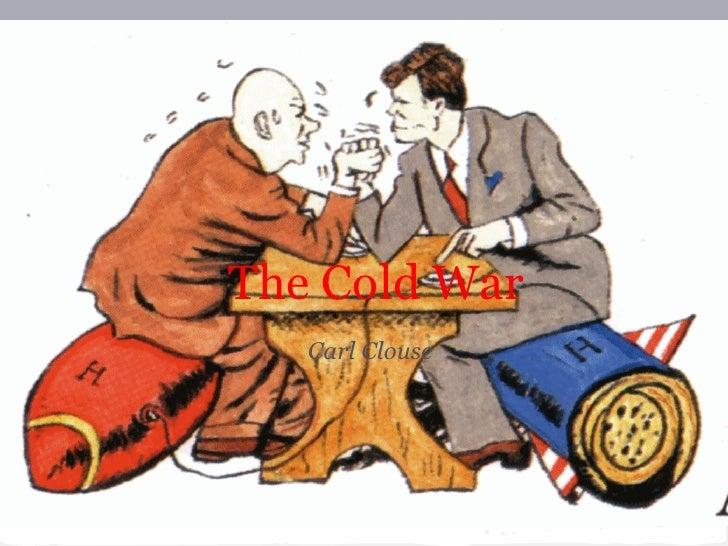 The Cold War   Carl Clouse