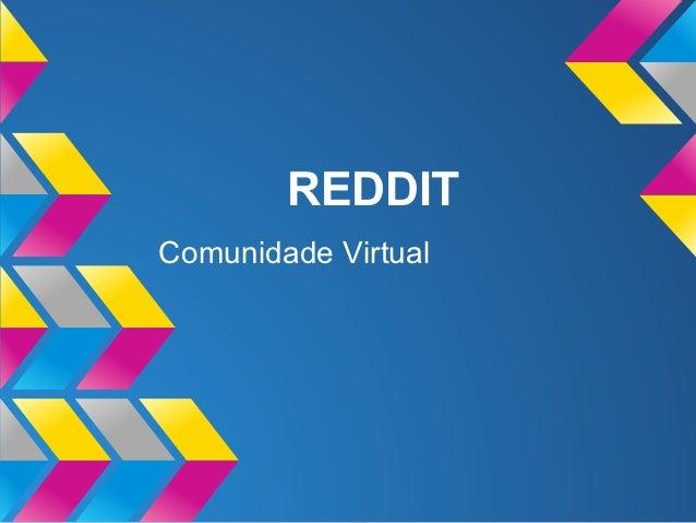REDDITComunidade Virtual