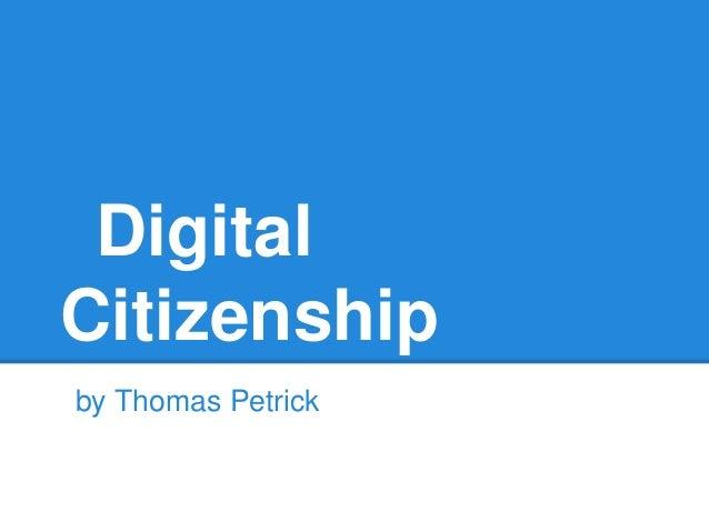 DigitalCitizenshipby Thomas Petrick