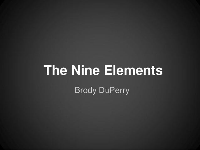 The Nine Elements    Brody DuPerry
